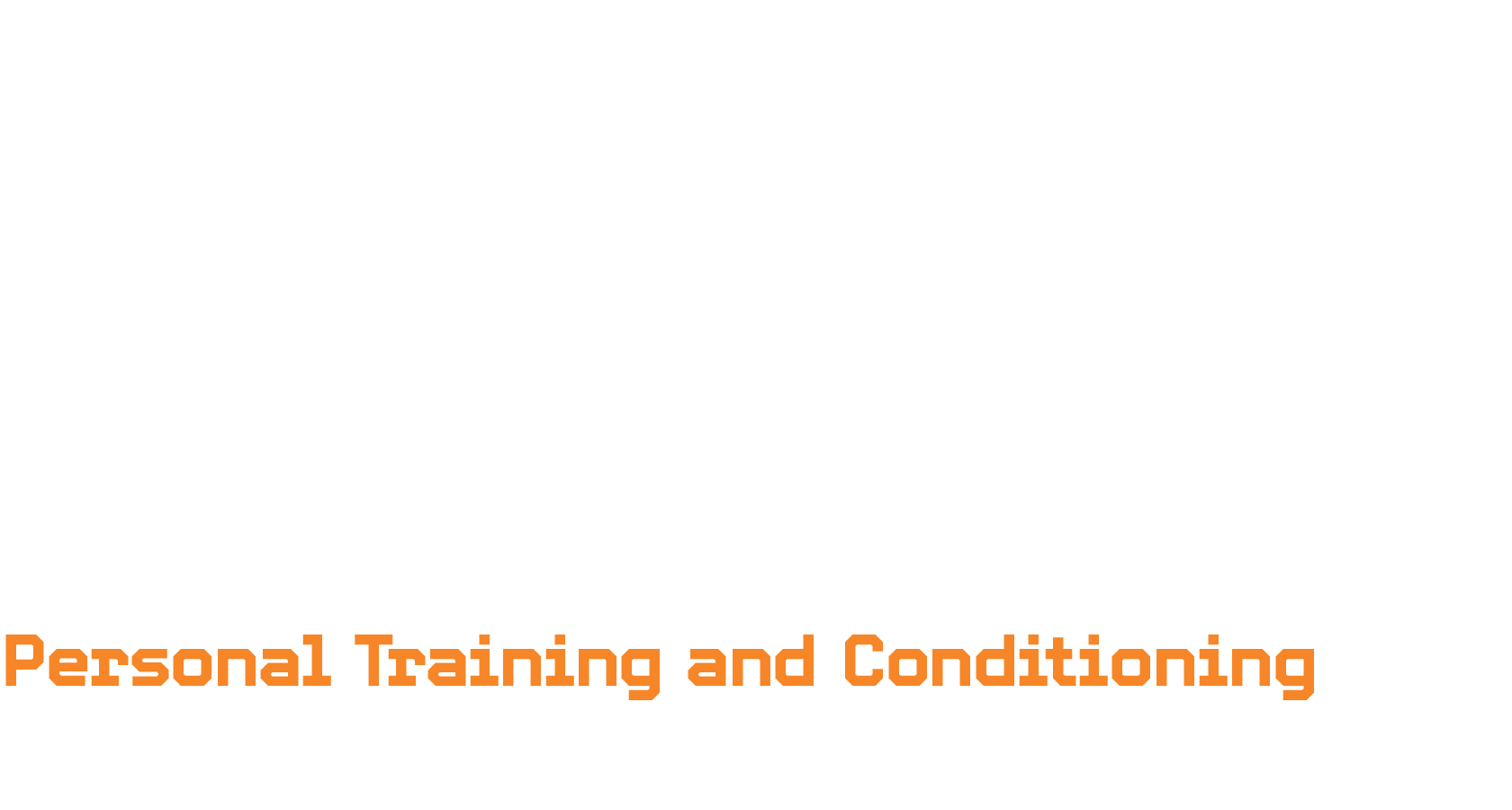 Personal Training and Conditioning